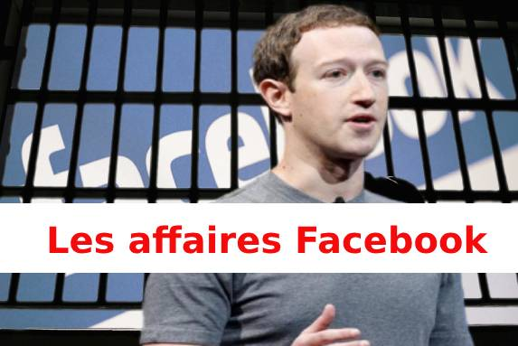 Les affaires Facebook