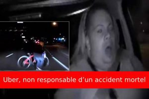 Uber non responsable d'accident mortel